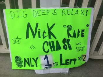 I wasn't the only Nick racing. But he was the only one with the fancy sign.